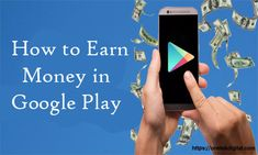 How to Earn Money in Google Play - Selling Apps on Google Play | In-App Advertising | Makeover Arena Ways To Earn Money, Way To Make Money, Selling Apps, Amazon Card, Penguins Of Madagascar, Research Companies, Just Say No, To Focus, Google Play