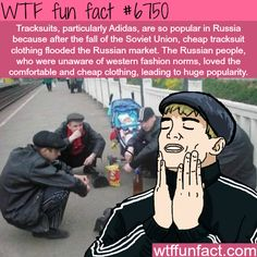 Why Adidas tracksuits are so popular in Russia - WTF fun fact