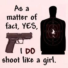My girl is far better with a handgun. I'm man enough to admit it. And ill never cheat either!