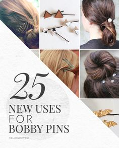 25 of our favorite uses for bobby pins, from updos to cool embellishments.