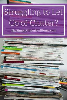 letting go of clutter | decluttering | struggles decluttering