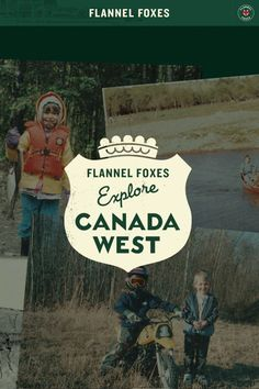 Flannel Foxes Apparel // Explore Canada West // Our New Direction