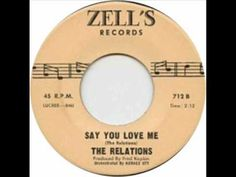 RELATIONS- SAY YOU LOVE ME