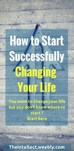 How to change your life, how to turn your life around. Discover the simple guide to start changing your life right now