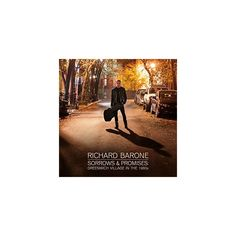 Richard Barone - Sorrows & Promises: Greenwich Village in the 1960S (CD)