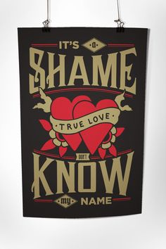 """""""It's a shame true love don't know my name""""  Commemorative poster based on lyrics by the band TRAPPED UNDER ICE. Hand stamped, signed and numbered by Jonathan Buske. Printed in the USA by Burlesque Of North America.  2 color (metallic gold, red) silkscreen on 100 LB French black stock. Dimensions 12.5"""" x 19"""".  Limited to 50 pieces."""