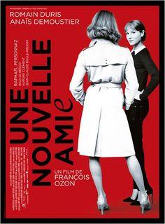 """""""Une nouvelle amie"""", un drame de François Ozon avecRomain Duris, Anaïs Demoustier, Raphaël Personnaz, Isild Le Besco... (11/2014) ♥♥♥♥"""