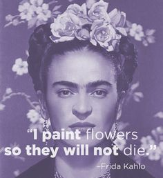 Frida Kahlo | 14 Excellent Pieces Of Advice Every Artist Should Remember