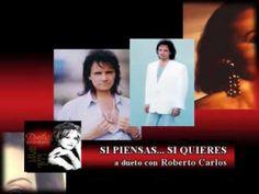 Rocio Durcal - Si piensas....Si quieres (A dueto con Roberto Carlos)