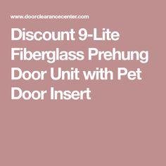 Discount 9-Lite Fiberglass Prehung Door Unit with Pet Door Insert