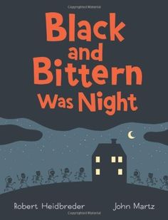 My newest picture book, Black and Bittern Was Night, written by Robert Heidbreder, comes out today. It's a spooky Halloween tale for k. Halloween Books For Kids, Tales Of Halloween, Halloween Fun, Halloween Season, Books To Read, My Books, Todays Parent, Reading Levels, Poetry Books