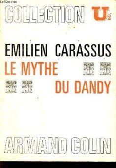 Le mythe du dandy: Amazon.fr: Carassus: Livres