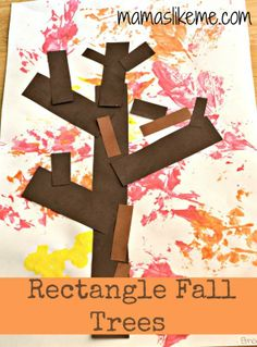 Mamas Like Me: Rectangle Fall Trees for Preschoolers, could also use other shapes for the leaves and more squares for the bark