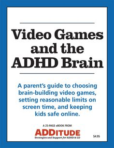 Does screen time influence kids' capacity for attention? Our new eBook explores how video games affect the ADHD brain — and helps you set up a system for managing them in your home. Adhd Odd, Adhd And Autism, Aspergers Autism, Adhd Brain, Adhd Help, Adhd Diet, Adhd Strategies, Adhd Symptoms, Adult Adhd