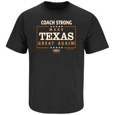 af170254cef Texas Longhorns Fans. Make Texas Great Again! T-Shirt