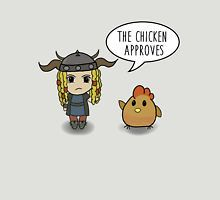 """""""The Chicken Approves"""" Honestly, the chicken is my fav character on that show"""