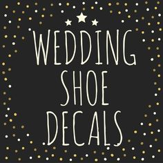 I do Wedding Shoe Decal Bride and Groom, I Do and Me Too Shoe Decal, Wedding Decorations, Shoe Decal by DinkiDs on Etsy https://www.etsy.com/listing/229628170/i-do-wedding-shoe-decal-bride-and-groom