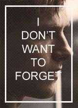 I don't want to forget
