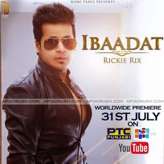 Latest Punjabi Song Coming from the Big Label Tahli Wood On Its Official Youtube Channel With Name Of Ibaadat Rickie Rix Song HD Video Download Mp3 Lyrics.