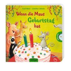 Wenn die Maus Geburtstag hat: Amazon.de: Paul Maar, Günther Jakobs: Bücher