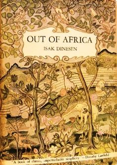 """Out of Africa, Karen Blixen aka Isak Dinesen. """"I had a farm in Africa, at the foot of the Ngong Hills . I Love Books, Good Books, Books To Read, My Books, Reading Lists, Book Lists, Reading Room, Karen Blixen, Out Of Africa"""