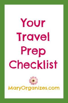 Be Prepared To Travel :: These are the things to do in advance, before you even start packing. Get them out of the way to make that last minute pre-travel crunch time way less stressful!