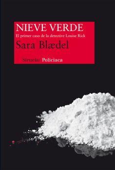 Nieve verde - Sara Blaedel   Multiformato http://ift.tt/2gOkFo2