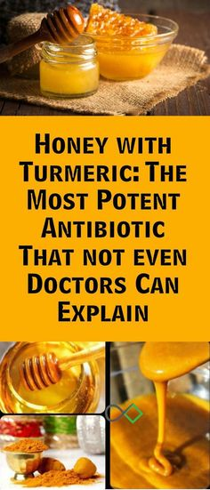 Turmeric And Honey Create The Most Powerful Antibiotic That None Doctor Can Explain!