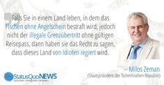 Miloš Zeman: Fischen ohne Angelschein vs. Illegaler Grenzübertritt - http://www.statusquo-news.de/milos-zeman-fischen-ohne-angelschein-vs-illegaler-grenzuebertritt/