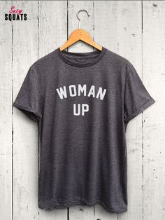 woman up t shirt feminist tshirt funny feminsm t shirt funny gym tshirt funny workout shirt feminist shirt womens gym tshirt Mens Workout Shirts, Funny Workout Shirts, Funny Tshirts, Tanz Shirts, Dance Aesthetic, Mom Shirts, T Shirts For Women, Yoga T Shirts, Lyric Shirts