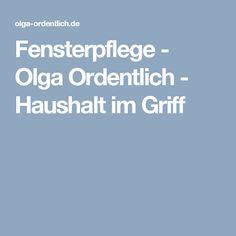 Fensterpflege - Olga Ordentlich - Haushalt im Griff