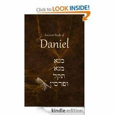 Ancient Book of Daniel by Ken Johnson. $7.20. 178 pages. Author: Ken Johnson. Publisher: Biblefacts.org (June 12, 2012)