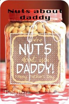 Were nuts about you, Daddy ... great fathers day gift!