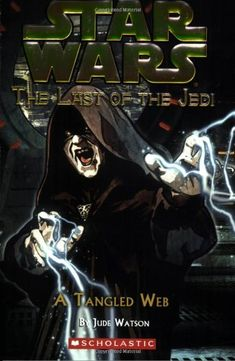 A Tangled Web (Star Wars: Last of the Jedi, Book by Jude Watson 0439681383 9780439681384 Star Wars Novels, Star Wars Books, Quick Reads, Obi Wan, Used Books, Dark Side, Tangled, Science Fiction, Libros