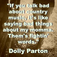 Favorite Country Quotes #CountryGirl #CountryMusic #CountryQuotes