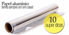 Comece agora organizar várias coisas com o papel alumínio. 1- Afie tesoura e faca:Sabe aquela tesoura cega que você já deu como