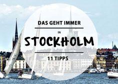 So wie die Shops nicht nur Shops und Hotels nicht nur Hotels sind, so ist Stockholm nicht einfach nur eine Stadt. Wir haben 11 Tipps für euren nächsten Trip