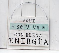 Letreros vintage | BUENA ENERGIA More Than Words, Good Vibes Only, Sign Quotes, Positive Quotes, Positive Affirmations, Sweet Home, Messages, Lettering, Signs