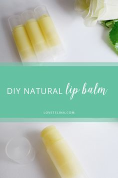 DIY Natural Lip Balm Tutorial | Only 3 ingredients! | Love, Telina