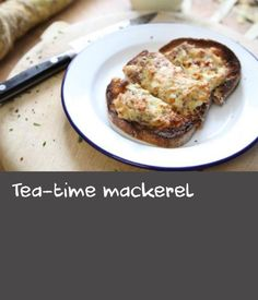 Tea-time mackerel |      This is basically a posh cheese on toast - made with smoked fish, silky cream and parmesan.  The fresh horseradish gives a lovely kick. Leave out or add a sprinkling of chillies instead – as always it's up to you!