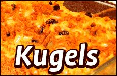 Kugel: a staple of Jewish cooking for centuries.
