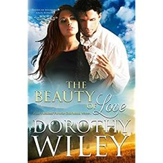 #Book Review of #TheBeautyofLove from #ReadersFavorite - https://readersfavorite.com/book-review/the-beauty-of-love  Reviewed by Melinda Hills for Readers' Favorite  When a character driven by unbridled greed, the hunger for power, and the arrogance to believe he can have it all confronts one with genuine decency, honor, and devotion to his family and country, the results are explosive. The Beauty of Love, a wonderful historical novel by Dorothy Wiley, begins wit...