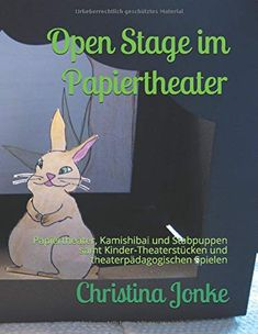 Open Stage im Papiertheater: Papiertheater, Kamishibai und Stabpuppen samt Kinder-Theaterstücken und theaterpädagogis... Thriller, Family Guy, Guys, Memes, Fictional Characters, Paper, Theatre Plays, Theater For Young Audiences, Historical Fiction Novels