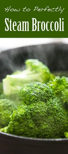 Simple tips for perfectly steamed broccoli! So EASY and healthy! #vegan #paleo #glutenfree