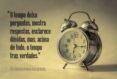 O tempo deixa perguntas,...