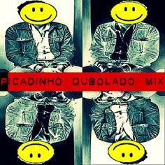 DJ MixXxuruca: Picadinho (dubolado mix) - DJ MixXxuruca vc Noise ...