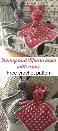 Lovies with arms! Free crochet pattern for a rabbit and a mouse lovie that loves you back!
