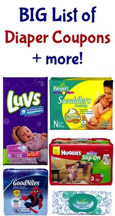 BIG List of Diaper Coupons + more! @Dianne Kirsch Kirsch Little i need to remember to get printer ink so i can get these!!