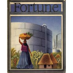 Fortune Magazine Cover Copyright 1938 Oil From Africa - Mad Men Art: The Vintage Advertisement Art Collection Fortune Magazine, Publication Design, Old Magazines, Ad Art, Vintage Ads, Cover Art, Graphic Art, Graphic Design, Illustration Art