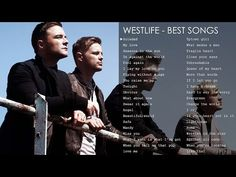 Best songs of Westlife - The greatest hits - YouTube